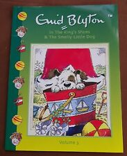 Volume 3 - In the King's Shoes & The Smelly Little Dog - Enid Blyton
