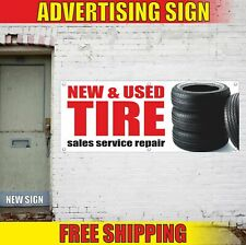 New Amp Used Tire Sales Service Repair Advertising Banner Vinyl Mesh Decal Sign 24