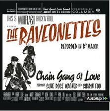 THE RAVEONETTES - CHAIN GANG OF LOVE  CD NEW+