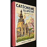 Collectif et - Catéchisme illustré Bernard et Colette - 1940 - Cartonné