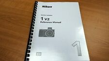 NIKON 1 V2 CAMERA PRINTED INSTRUCTION MANUAL USER GUIDE 236 PAGES A5