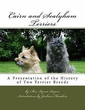 Cairn and Sealyham Terriers : A Presentation of the History of Two Terrier.