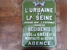 ANCIENNE BELLE PLAQUE EMAILLE L URBAINE ET LA SEINE COMPAGNIE D ASSURANCES