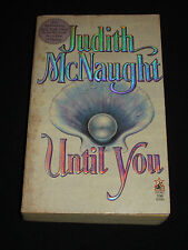 msm* JUDITH MCNAUGHT ~ UNTIL YOU