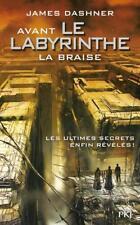 l'épreuve T.5   avant le labyrinthe   la braise Dashner  James Neuf Livre
