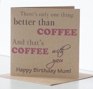 Coffee Birthday Card Personalised Friend Mum Sister Niece Daughter Granddaughter
