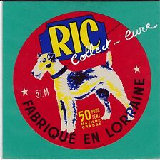EF81 FROMAGE RIC CHIEN GRIFFON ? AVRICOURT MOSELLE  LORRAINE