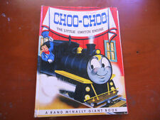 CHOO-CHOO the switch engine RAND McNALLY GIANT BOOK hb 1972