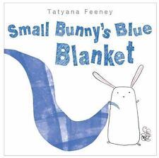 Small Bunny's Blue Blanket, Tatyana, Feeney, Good Book
