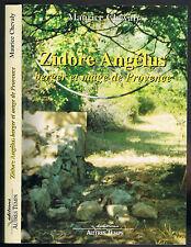 Zidore ANGÉLUS Berger et Mage de Provence par Maurice CHEVALY Barjols Valensole