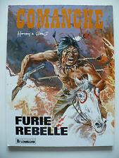 RE (très bel état) - Comanche 6 (ancienne couverture) - Furie rebelle
