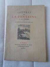 LETTRES DE LA FONTAINE A SA FEMME SUR UN VOYAGE DE PARIS EN LIMOUSIN  PLON 1944