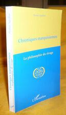 Aguillon Florian CHRONIQUES MARQUISIENNES 1978-1983  La Philosophie Du Rivage