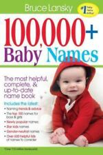 100,000+ Baby Names: The Most Helpful, Complete, & Up-To-Date Name Book (Paperba