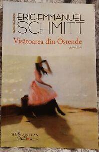Visatoarea din Ostende de Eric- Emmanuel  Schmitt Book in Romanian