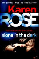 Alone in the dark by Karen Rose (Paperback) Incredible Value and Free Shipping!