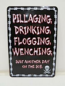 """PILLAGING DRINKING FLOGGING"" Pirate Aluminum Metal Sign 12 X 8 inch - (B4C139A)"