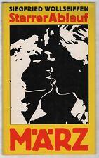 Siegfried Wollseiffen: Starrer Ablauf    MÄRZ 1979