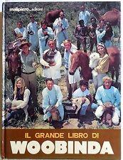 IL GRANDE LIBRO DI WOOBINDA MALIPIERO 1978 UN VETERINARIO IN AUSTRALIA