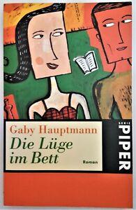 Die Lüge im Bett  von Gaby Hauptmann   Taschenbuch  Gebraucht  Zustand  Sehr gut