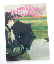 Impressionism in the World history of art impressionist painters picture book