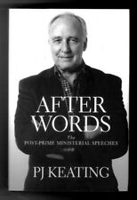 After Words The Post-Prime Ministerial Speeches - Paul Keating - Signed Copy