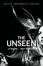 The Unseen Volume 1: It Begins/Rest In Peace by Richie Tankersley Cusick