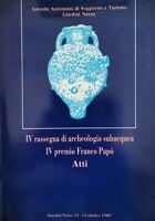 IV Rassegna di archeologia subacquea, V premio Franco Papò (atti) - ER
