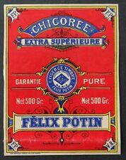 Ancienne étiquette chicorée FELIX POTIN 500gr  french label