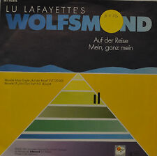 """LU LAFAYETTE`s LUNA DEL LUPO - Auf der Reise - Mein,GANZ Mein Single 7 """" (I 463)"""
