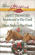 Snowbound in Dry Creek and Silent Night in Dry Creek (Love Inspired Classics)
