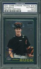 Astros John Buck Signed Card 2001 Topps Chrome Rookie #T216 PSA/DNA Slabbed