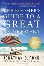 The Boomer's Guide to a Great Retirement: You Can Do It! (Paperback or Softback)