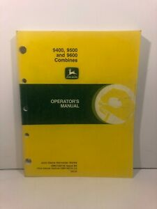 John Deere 9400, 9500 and 9600 Operator's Manual OMH149728 OEM Manual