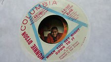 Ronnie Dyson 45 When You Get Right Down To It Columbia Promo Northern Soul