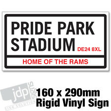 DERBY COUNTY 'PRIDE PARK STADIUM' REPLICA ROAD SIGN