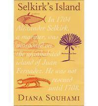 Selkirk's Island by Diana Souhami (Hardback, 2001)