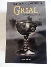 Grial,Ciclo Pendragon V,Stephen R.Lawhead,Timun Mas 2008