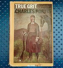 1968 True Grit by Charles Portis, Vtg First BCE, HC/DC, GC J20, Movie John Wayne