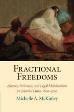 FRACTIONAL FREEDOMS - MCKINLEY, MICHELLE A. - NEW BOOK