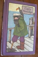 CAP'N SMUDGE - Stephen Cosgrove - 1st Edition 1977 - Serendipity - HC