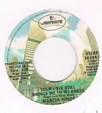 Mercury MARCIA HINES Your love still brings me to my knees