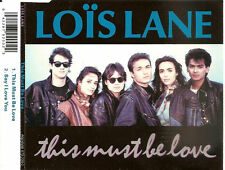 LOIS LANE - this must be love MAXI-CD 2TR HOLLAND 1990