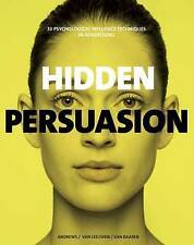 NEW Hidden Persuasion: 33 Psychological Influences Techniques in Advertising
