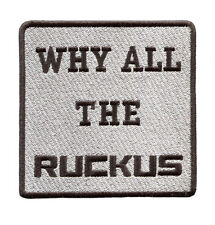 "Cool ""Why All The Ruckus"" Scooter Patch Badge 9cm"