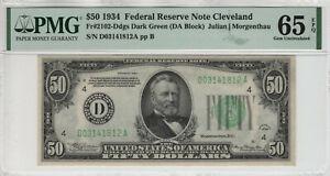 1934 $50 FEDERAL RESERVE NOTE CLEVELAND FR.2102-Ddgs PMG GEM UNC 65 EPQ (812A)