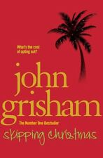 Skipping Christmas: Christmas with the Kranks New Paperback Book John Grisham