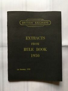 British Railways - Extracts from rule book 1950 - excellent condition
