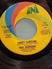 "NEIL DIAMOND 7"" 45 RPM - ""Sweet Caroline"" & ""Dig In"" VG+ condition"
