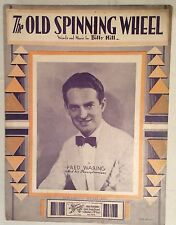 Vintage sheet music The Old Spinning Wheel - 1933 Fred Waring cover